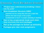 estimating work breakdown structure