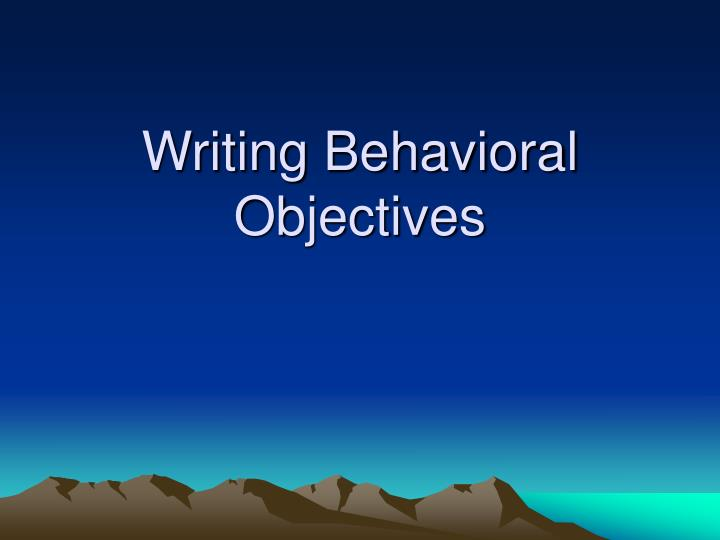 writing behavioral objectives n.