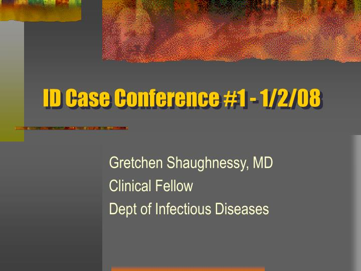 id case conference 1 1 2 08 n.