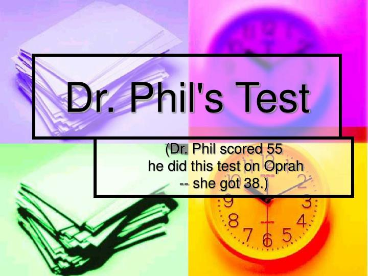 dr phil s test n.