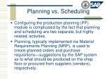 planning vs scheduling