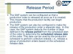 release period