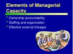 elements of managerial capacity