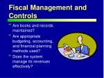 fiscal management and controls