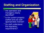 staffing and organization