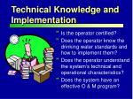 technical knowledge and implementation