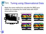 tuning using observational data