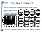 twin test experiment