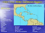 initial focus wider caribbean region