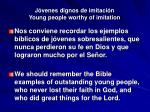 j venes dignos de imitaci n young people worthy of imitation1