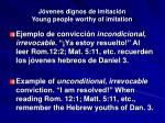 j venes dignos de imitaci n young people worthy of imitation27