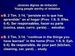j venes dignos de imitaci n young people worthy of imitation4
