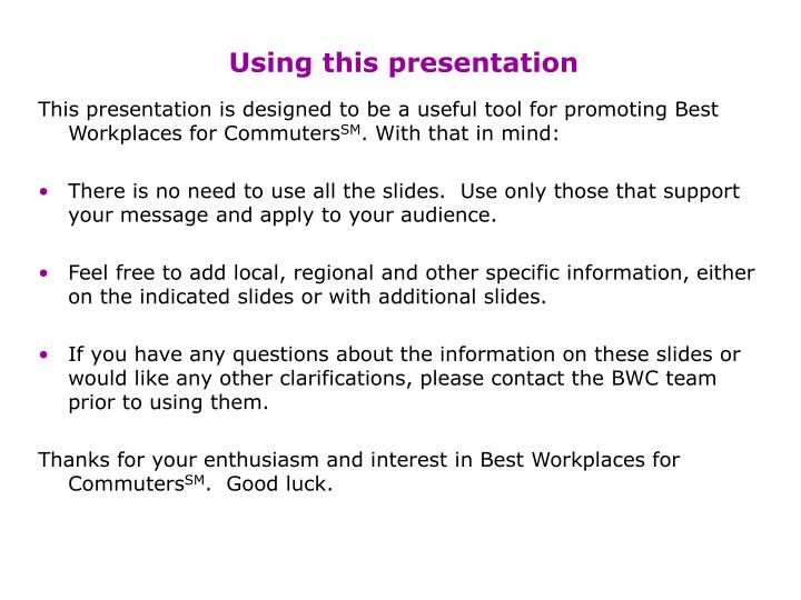 using this presentation n.