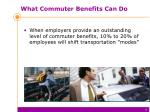 what commuter benefits can do