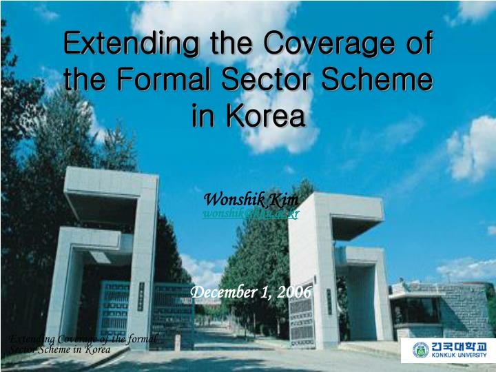 extending the c overage of the f ormal s ector s cheme in korea n.