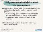 policy directions for workplace based pension continued1