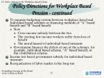 policy directions for workplace based pension continued2
