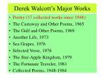 derek walcott s major works