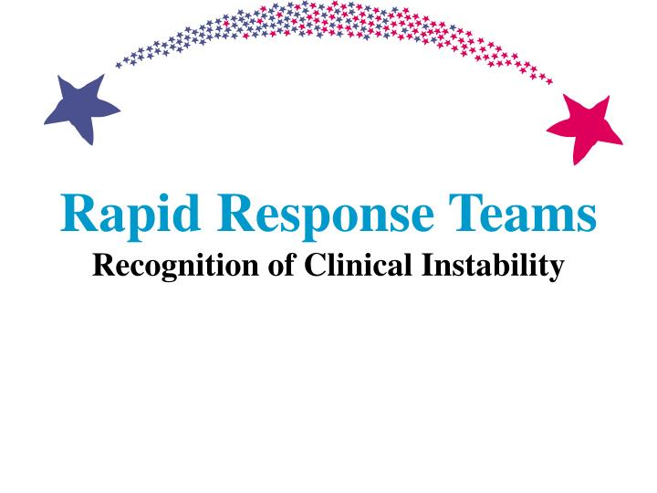 rapid response teams recognition of clinical instability n.