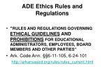 ade ethics rules and regulations