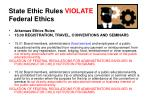 state ethic rules violate federal ethics