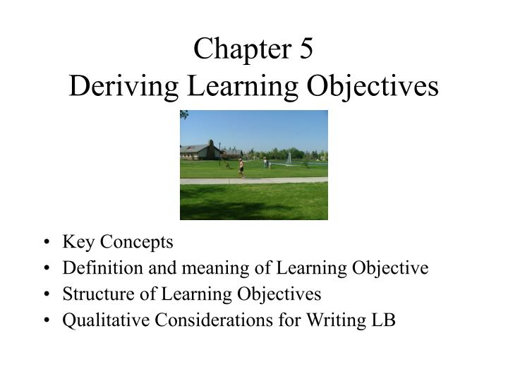 chapter 5 deriving learning objectives n.