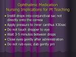 ophthalmic medication nursing implications for pt teaching