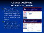 coaches dashboard my schedule results