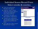 individual season record form select wrestler matches