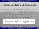 model physics and dynamics