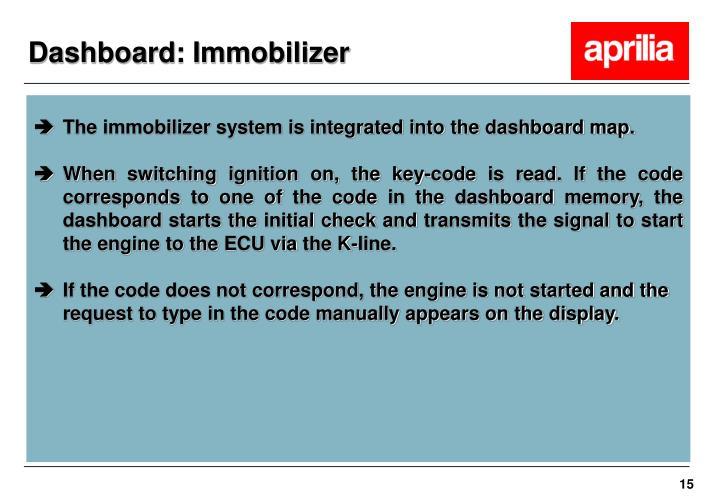Dashboard: Immobilizer