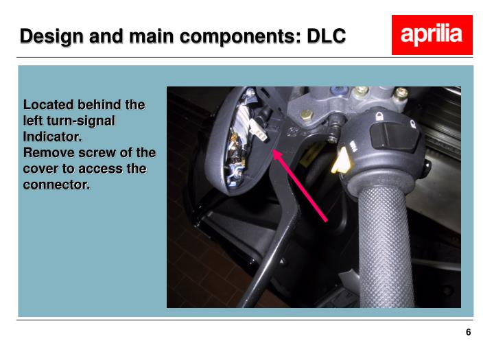 Design and main components: DLC
