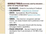google tools commonly used by educators when not using google apps