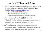 a dcct tau in 0 5 sec