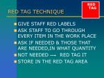 red tag technique