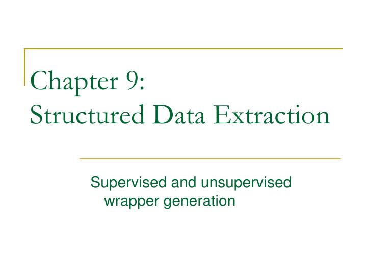 chapter 9 structured data extraction n.