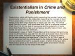 existentialism in crime and punishment