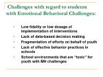 challenges with regard to students with emotional behavioral challenges