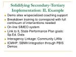 solidifying secondary tertiary implementation il example