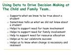 using data to drive decision making at the child and family team