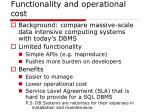 functionality and operational cost