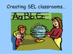 creating sel classrooms