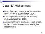 class d mishap cont