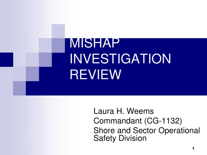 mishap investigation review n.