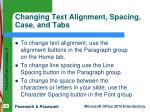 changing text alignment spacing case and tabs