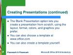 creating presentations continued