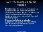 new technologies on the horizon