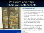 pesticides and other chemical contaminants2