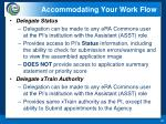 accommodating your work flow1