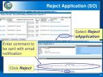 reject application so1